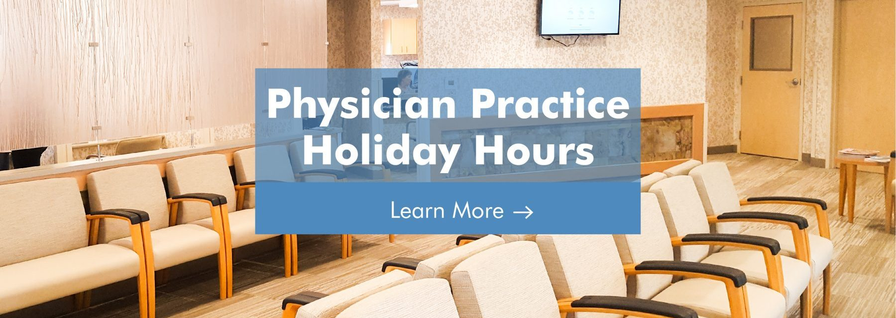 physician practice holiday hours